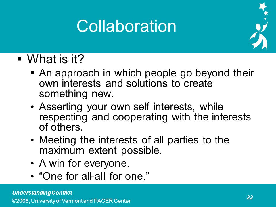 Collaboration Collaboration is Best Used When: