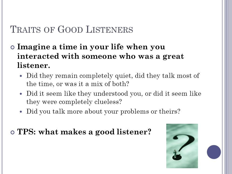 Traits of Good Listeners