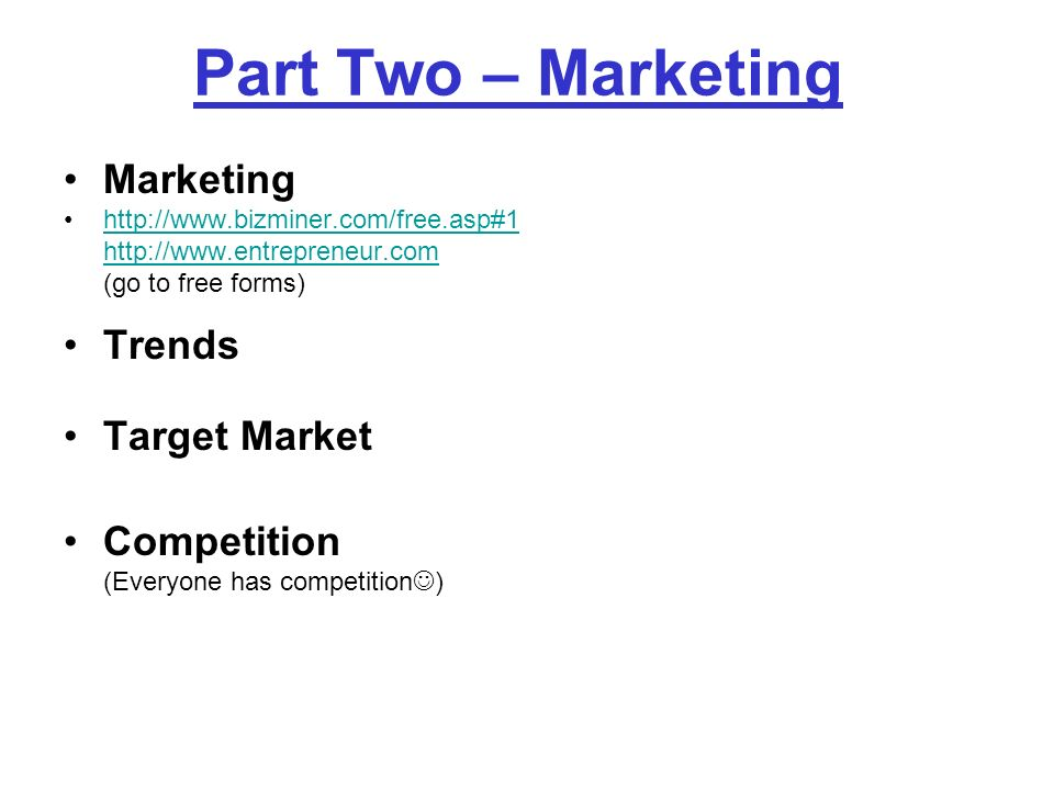 Part Two – Marketing Marketing Trends Target Market Competition