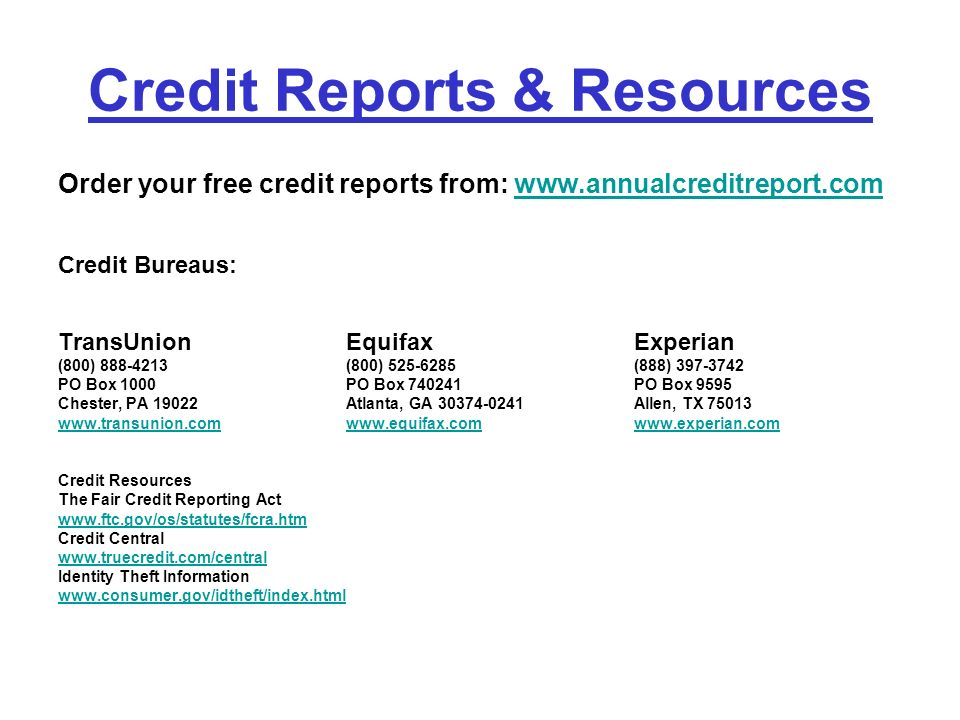 Credit Reports & Resources