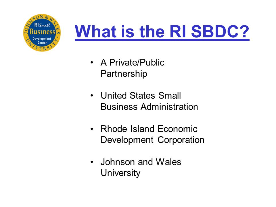What is the RI SBDC A Private/Public Partnership