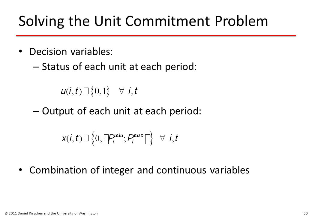 Solving the Unit Commitment Problem
