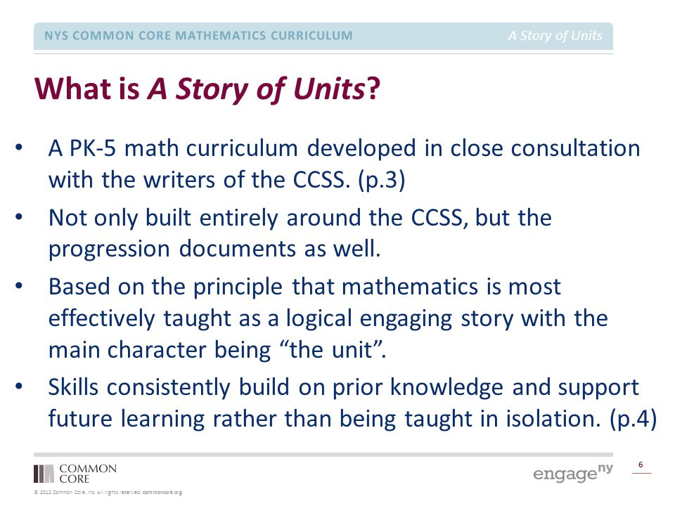 What is A Story of Units A PK-5 math curriculum developed in close consultation with the writers of the CCSS. (p.3)