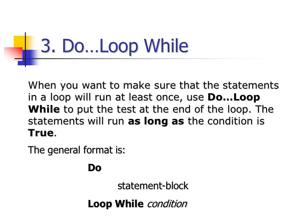 3. Do…Loop While