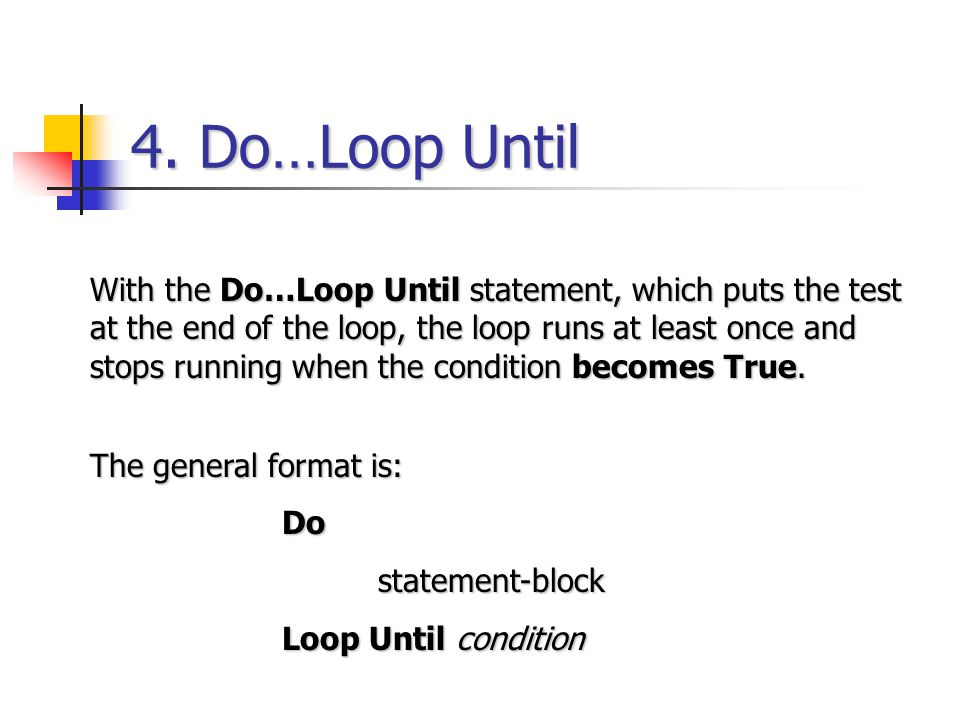 4. Do…Loop Until