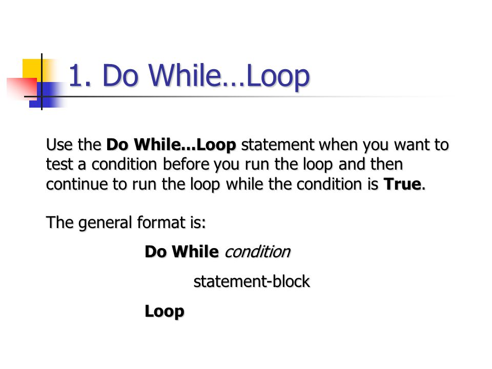 1. Do While…Loop