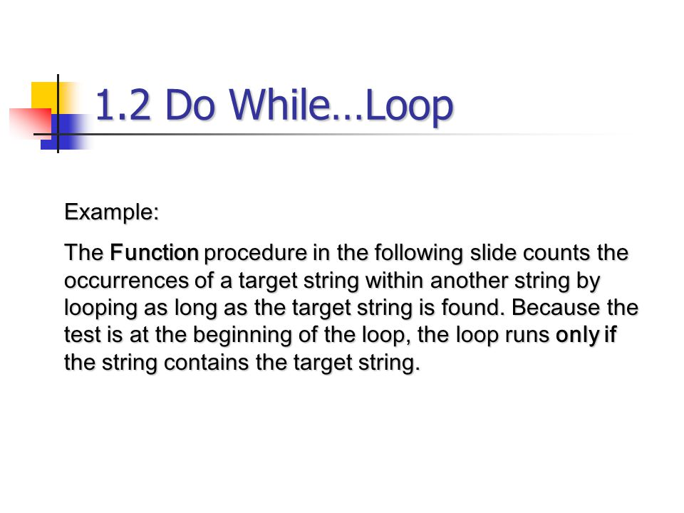 1.2 Do While…Loop Example: