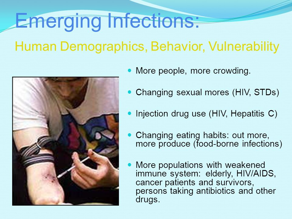 Emerging Infections: Human Demographics, Behavior, Vulnerability