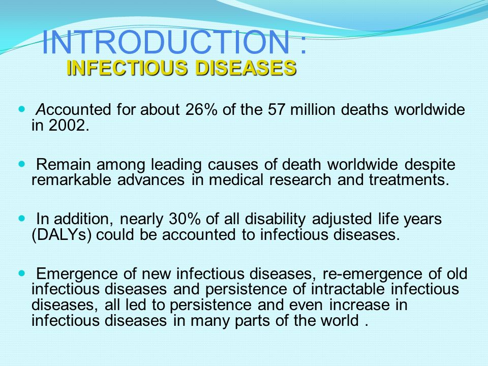INTRODUCTION : INFECTIOUS DISEASES