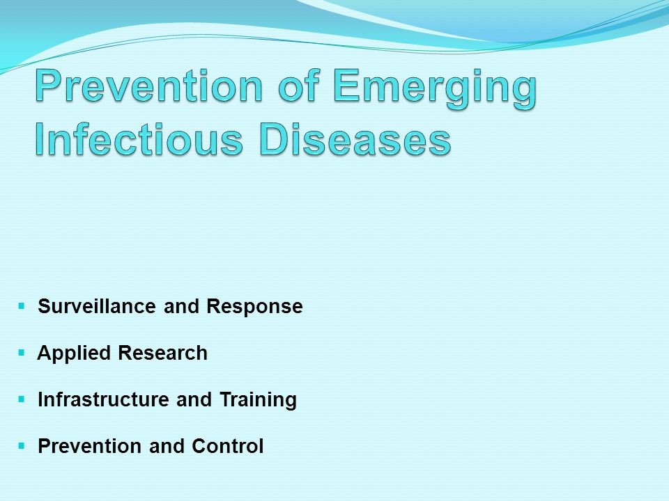Prevention of Emerging Infectious Diseases