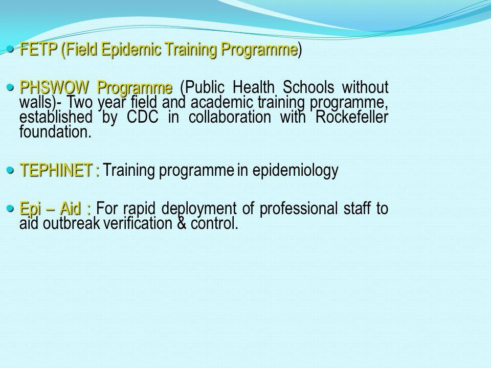 FETP (Field Epidemic Training Programme)