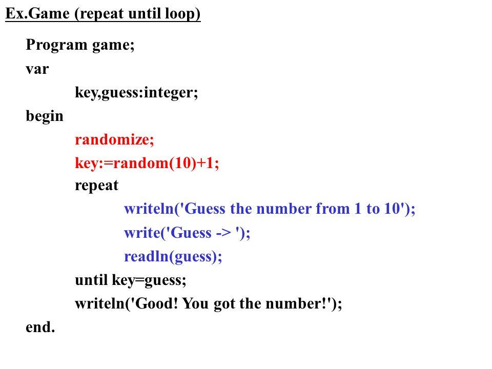 Ex.Game (repeat until loop)