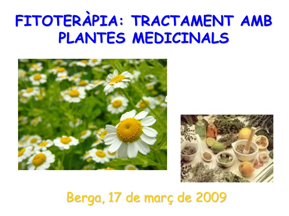 FITOTERÀPIA: TRACTAMENT AMB PLANTES MEDICINALS