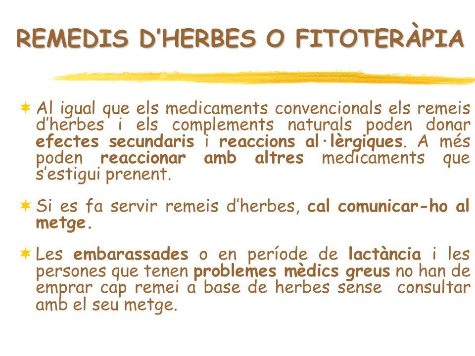REMEDIS D'HERBES O FITOTERÀPIA