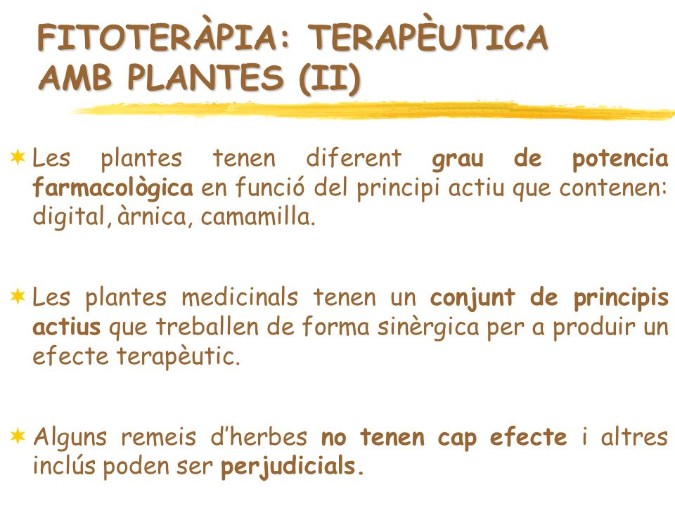 FITOTERÀPIA: TERAPÈUTICA AMB PLANTES (II)