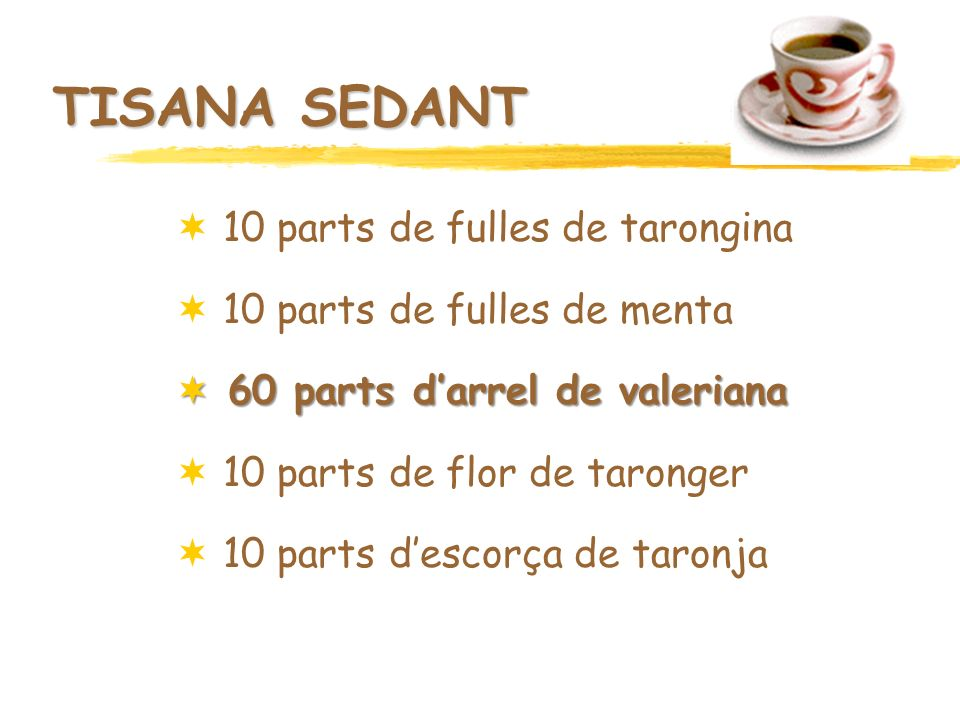 TISANA SEDANT 10 parts de fulles de tarongina