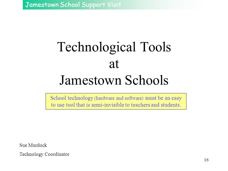 Technological Tools at Jamestown Schools