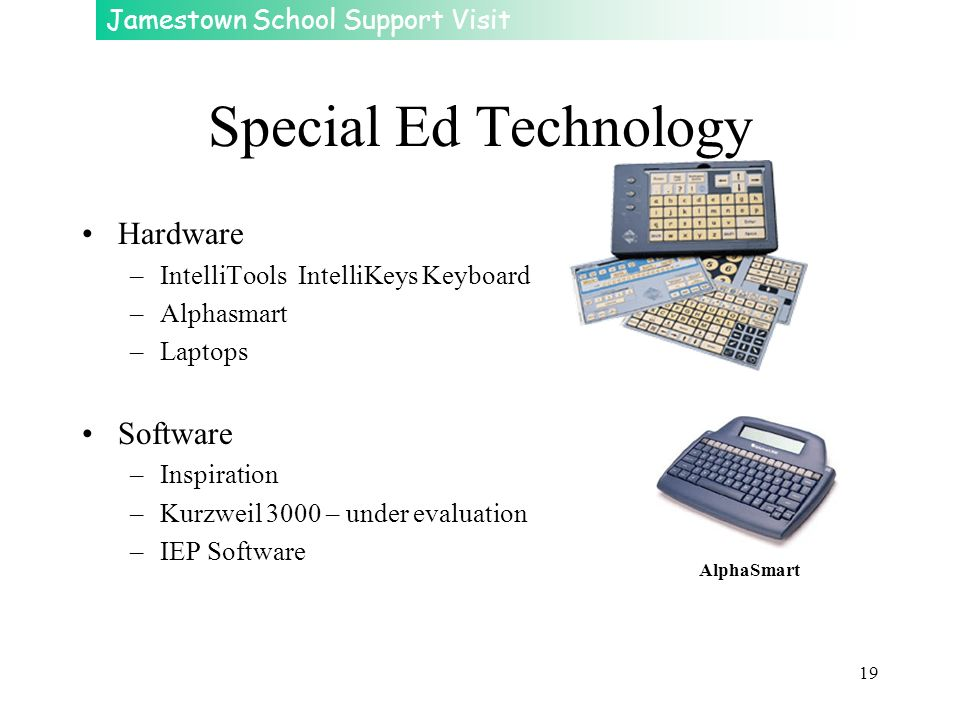Special Ed Technology Hardware Software