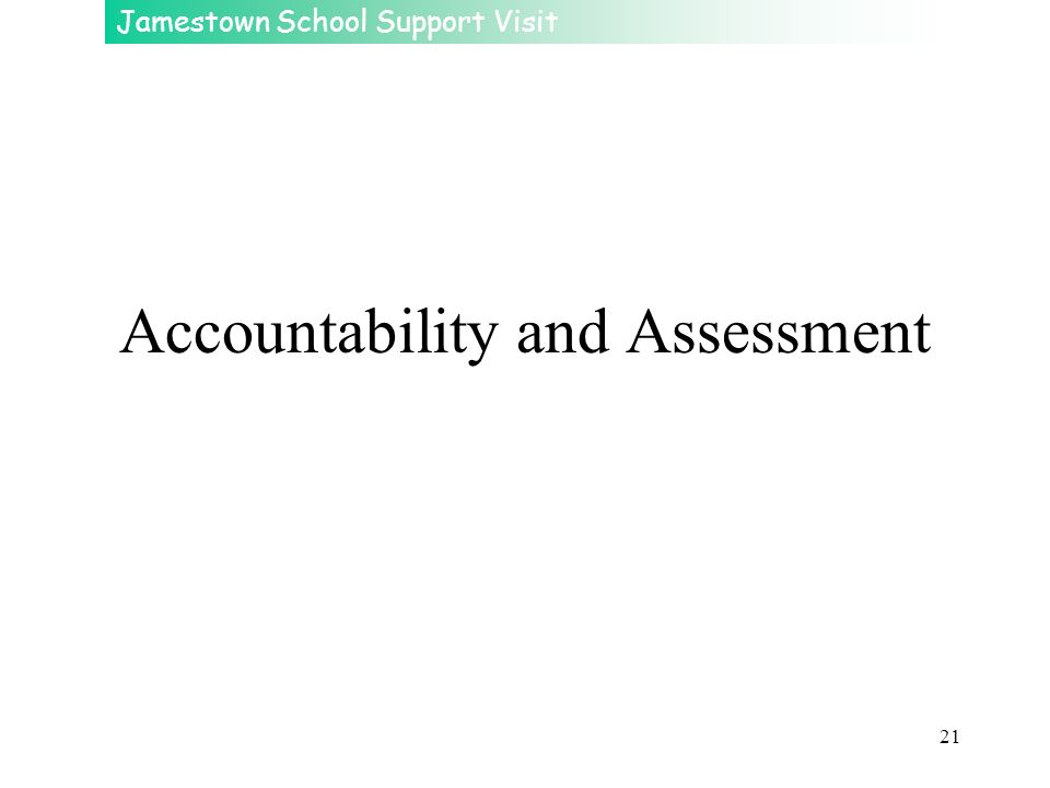 Accountability and Assessment
