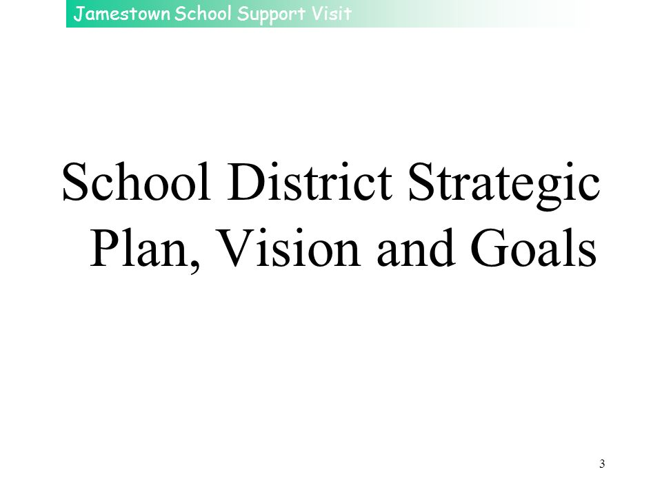 School District Strategic Plan, Vision and Goals
