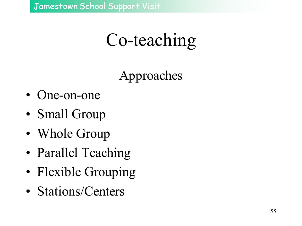 Co-teaching Approaches One-on-one Small Group Whole Group