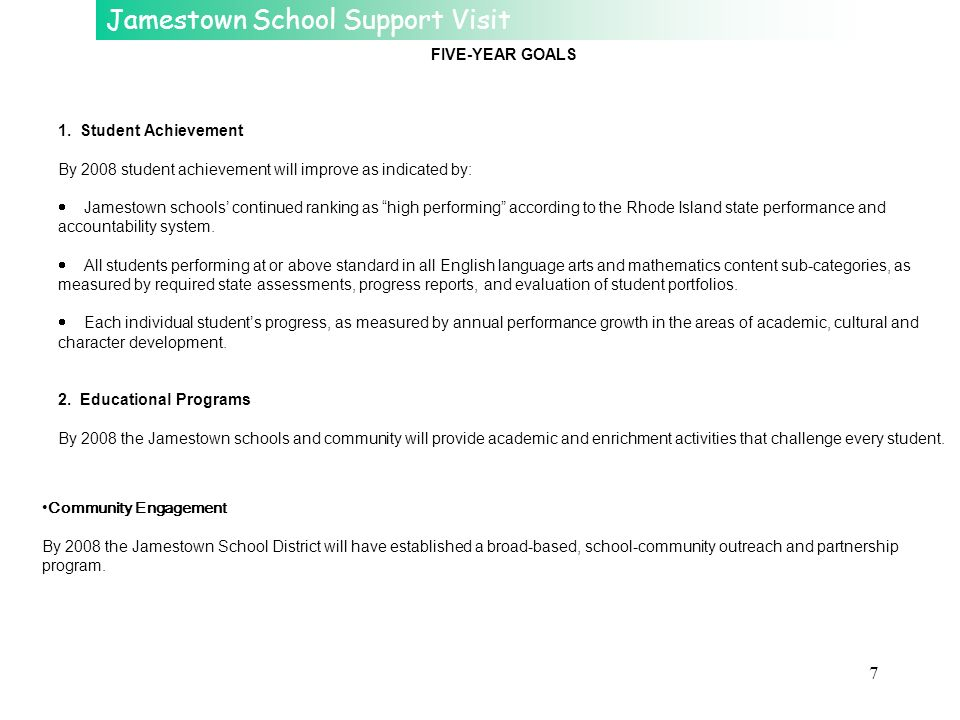 FIVE-YEAR GOALS 1. Student Achievement. By 2008 student achievement will improve as indicated by: