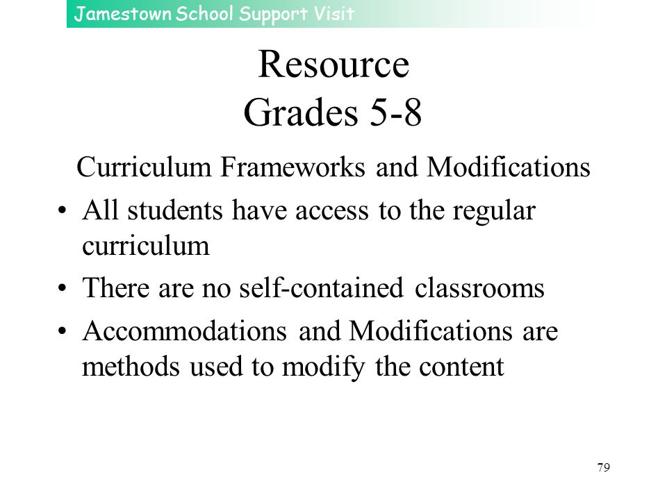 Curriculum Frameworks and Modifications