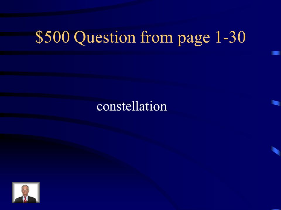 $500 Question from page 1-30 constellation