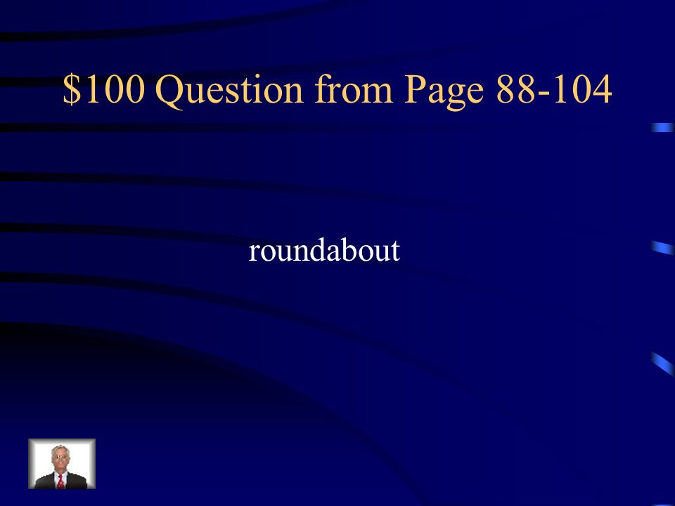 $100 Question from Page 88-104 roundabout
