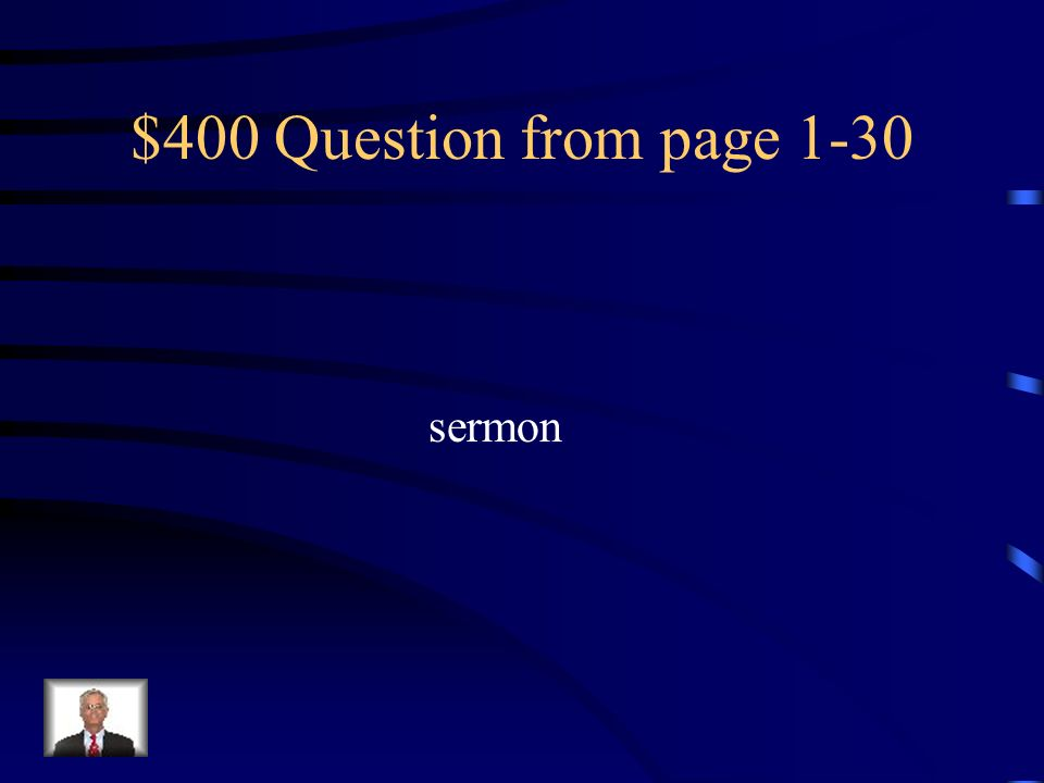 $400 Question from page 1-30 sermon