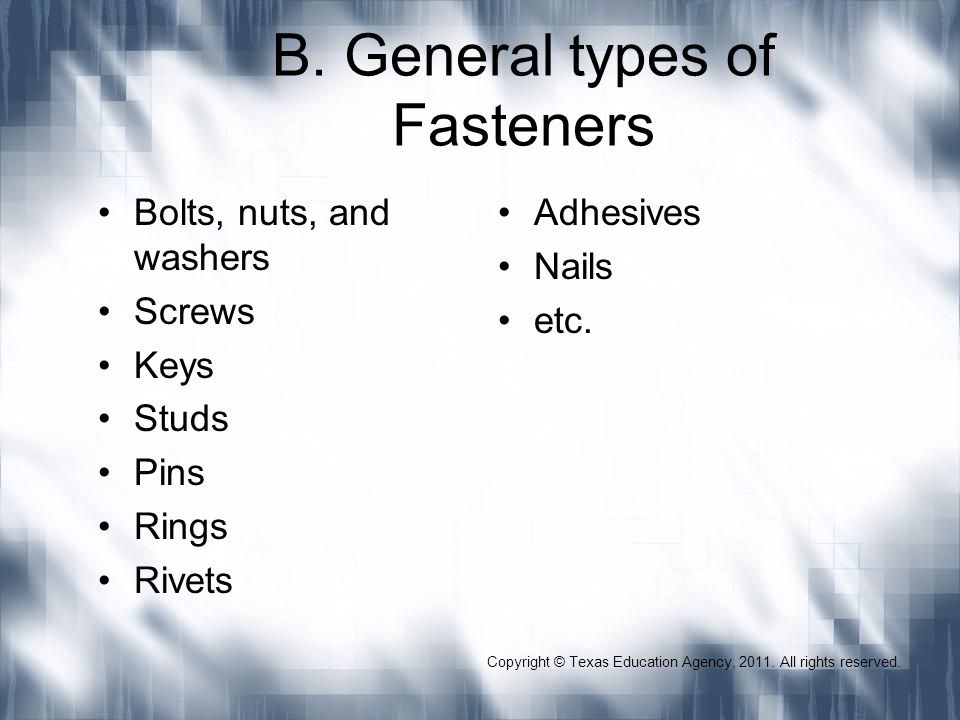 B. General types of Fasteners