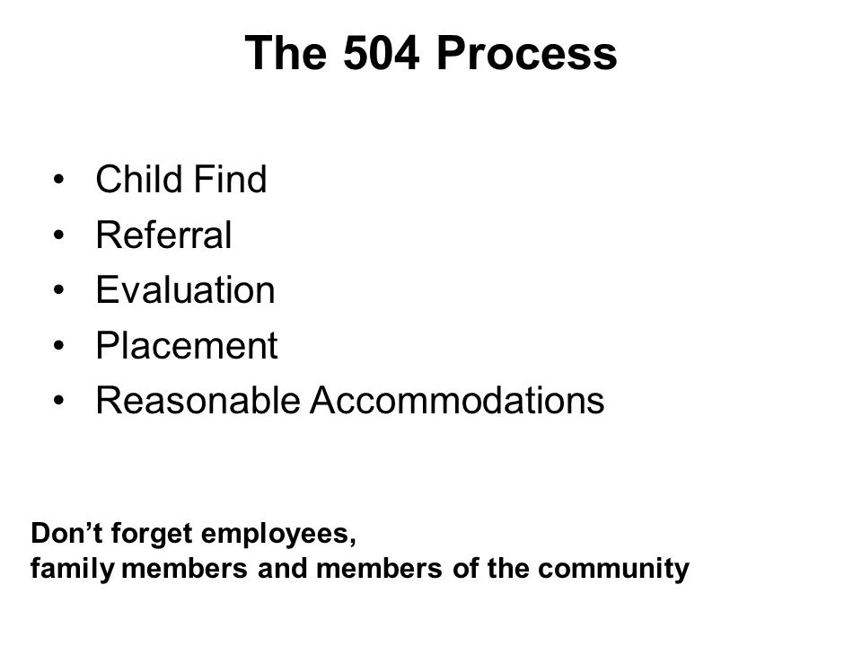 The 504 Process Child Find Referral Evaluation Placement