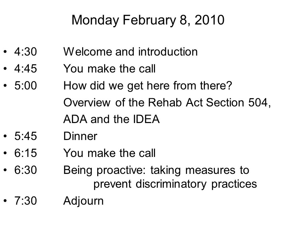 Monday February 8, 2010 4:30 Welcome and introduction