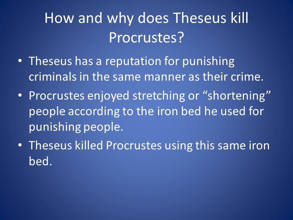 How and why does Theseus kill Procrustes