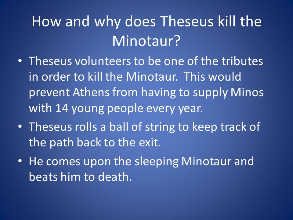 How and why does Theseus kill the Minotaur