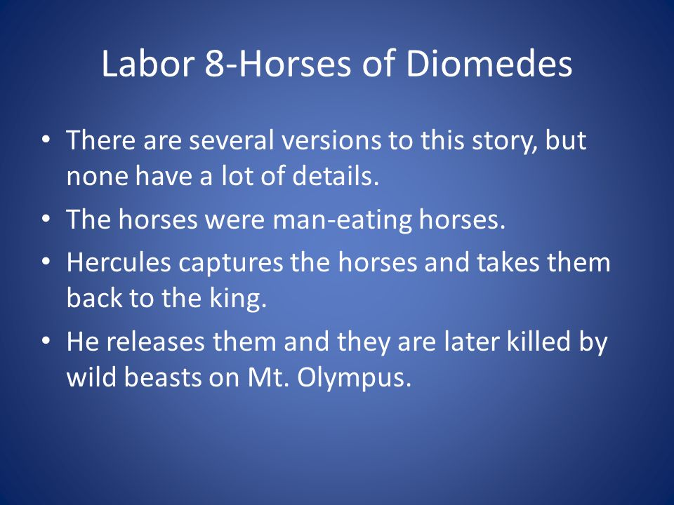 Labor 8-Horses of Diomedes