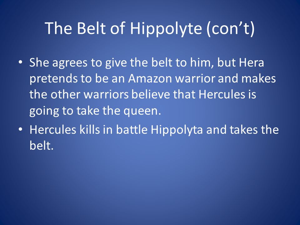The Belt of Hippolyte (con't)
