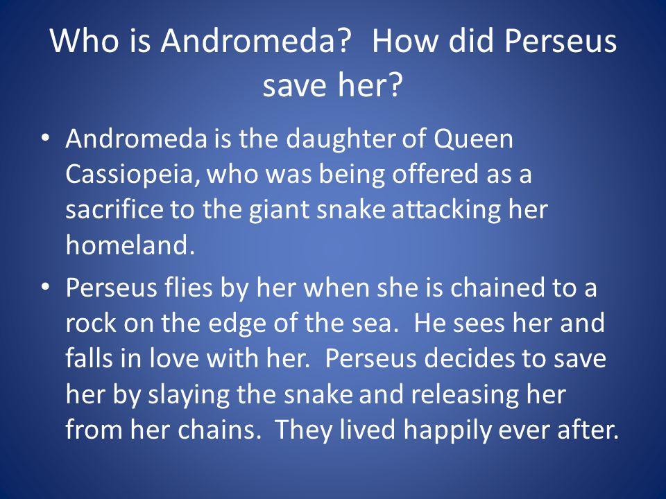 Who is Andromeda How did Perseus save her