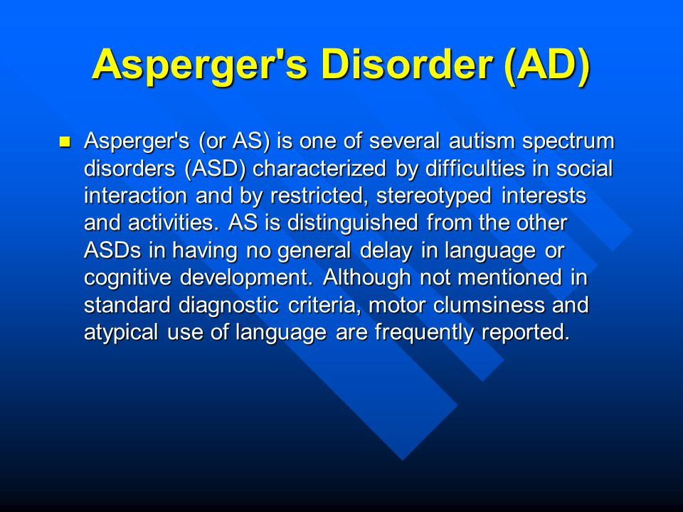 asperger s disorder Families and individuals with autism play a critical role in helping researchers and clinicians better understand the disorder find out how you can participate in.
