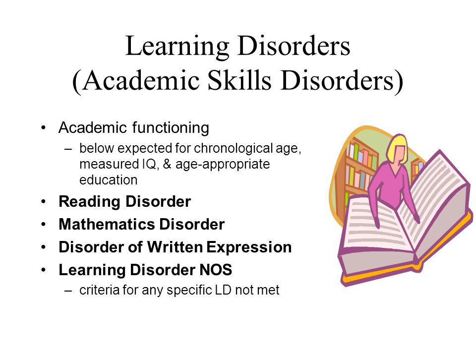 Learning Disorders (Academic Skills Disorders)