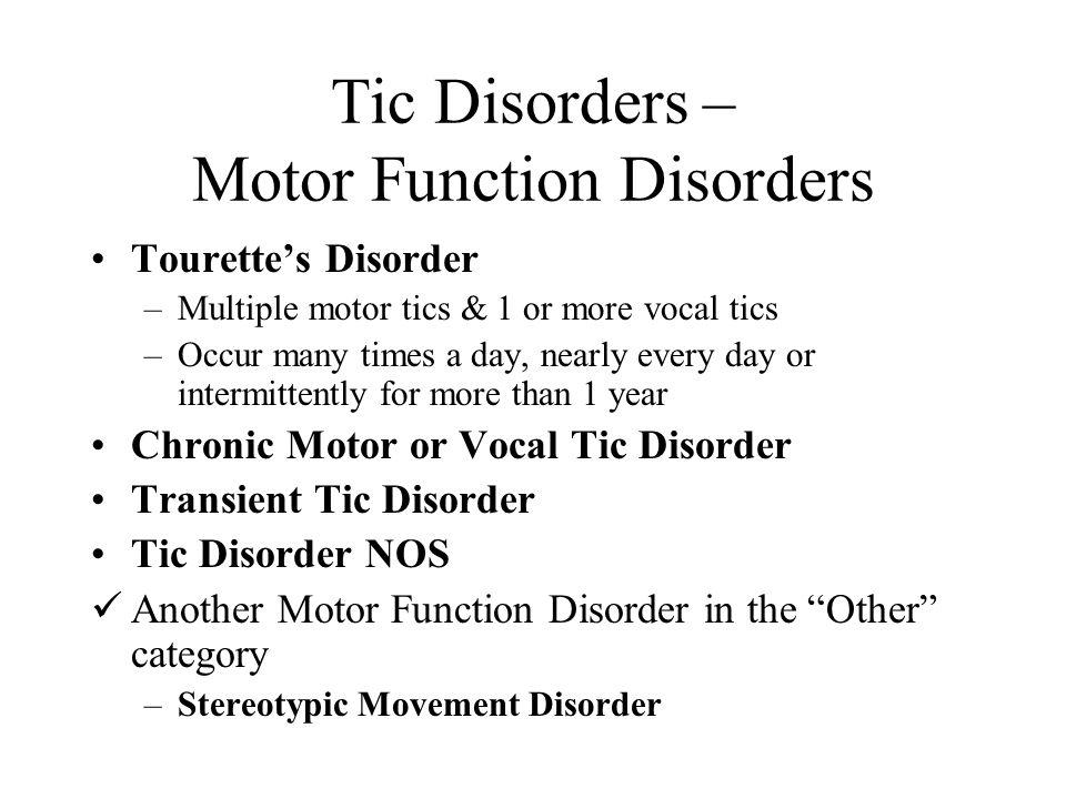 Tic Disorders – Motor Function Disorders