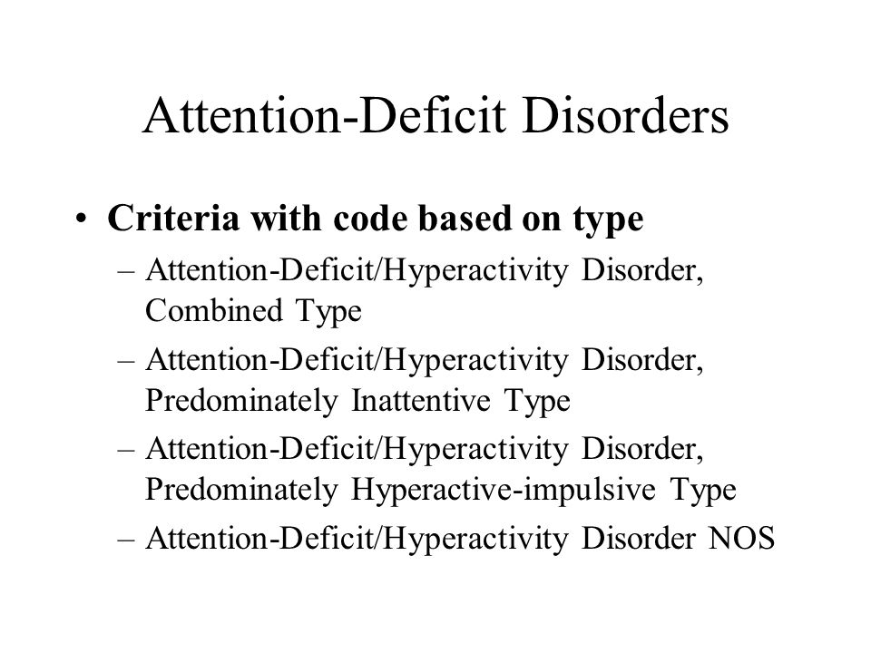 Attention-Deficit Disorders