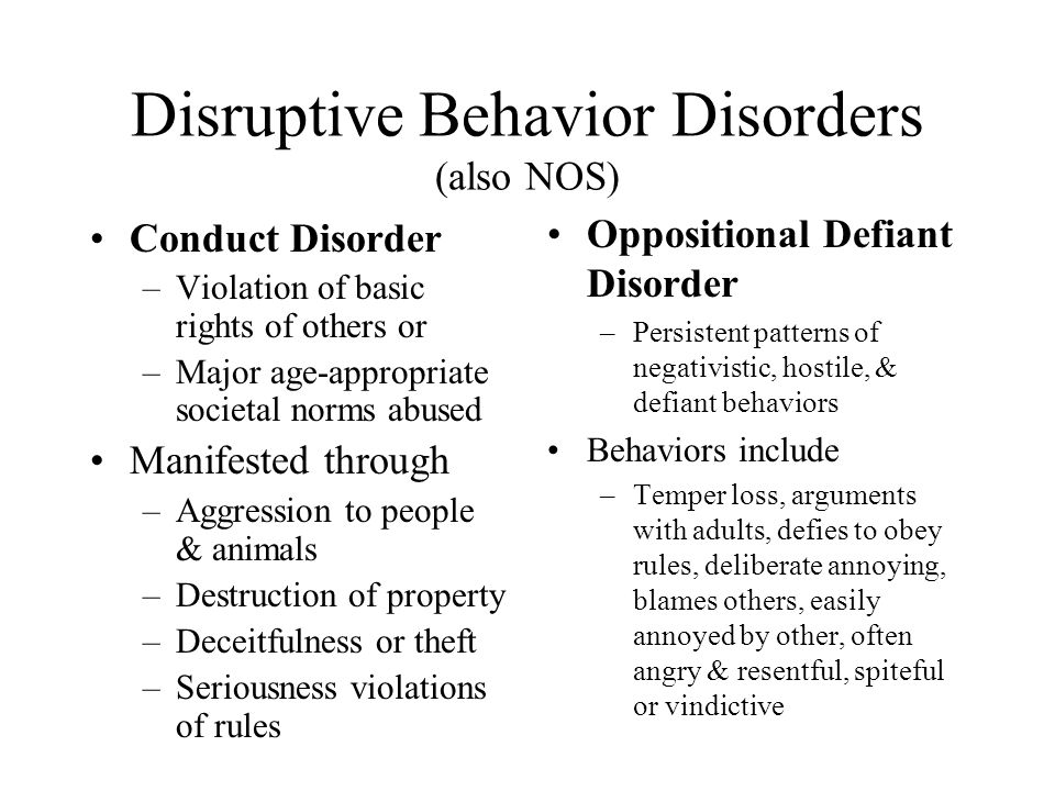 Disruptive Behavior Disorders (also NOS)