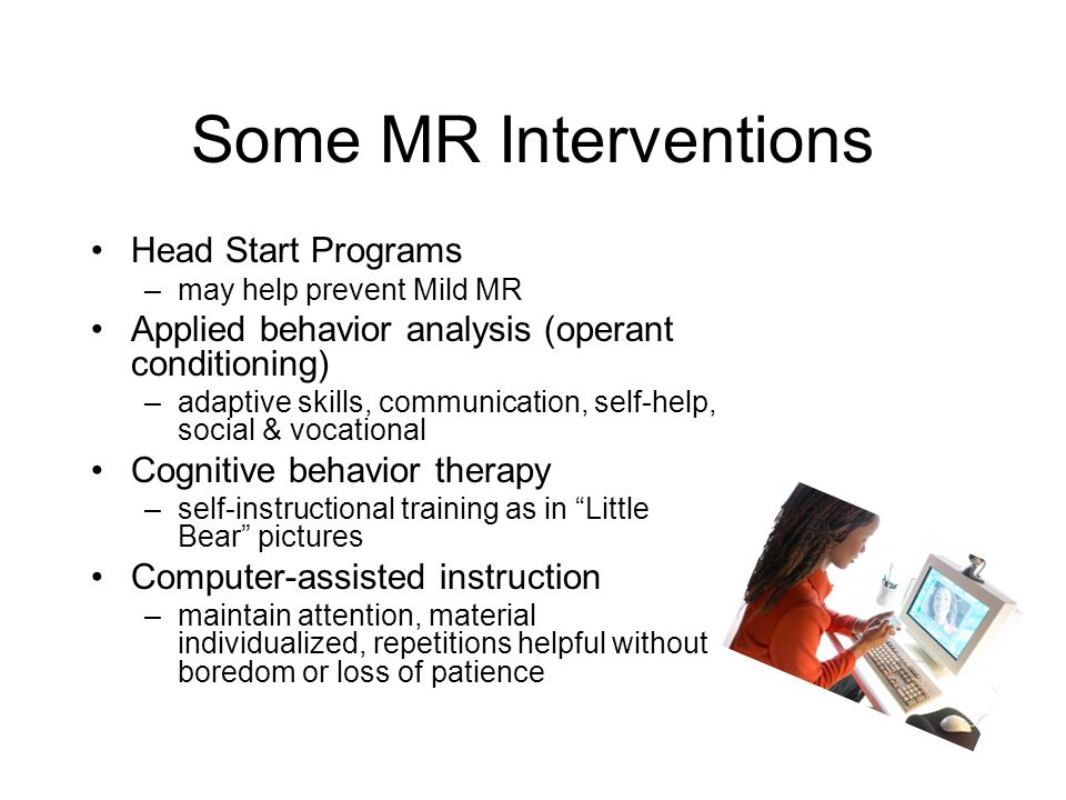 Some MR Interventions Head Start Programs