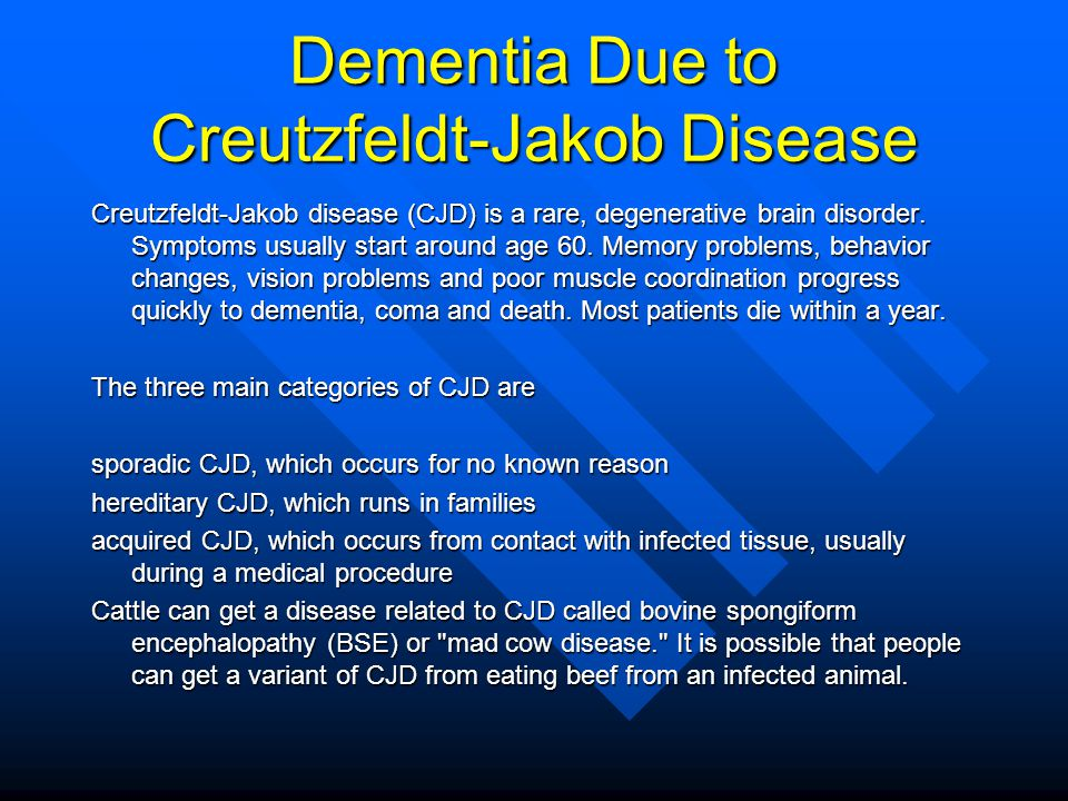 Dementia Due to Creutzfeldt-Jakob Disease