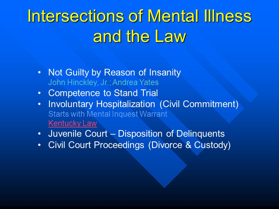 Intersections of Mental Illness and the Law