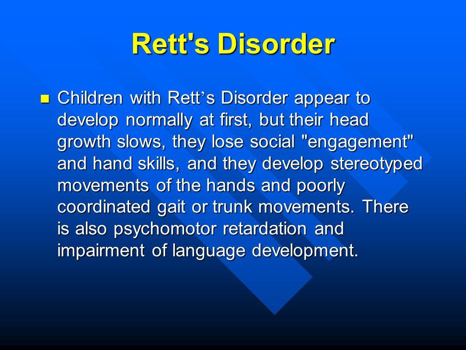 Rett s Disorder