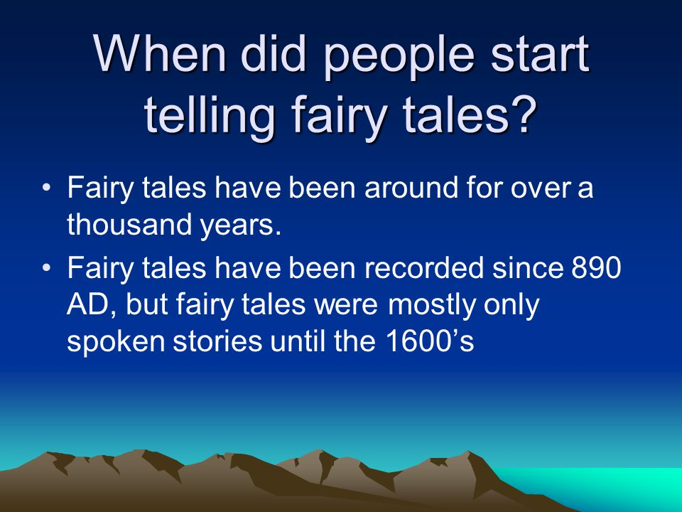 When did people start telling fairy tales