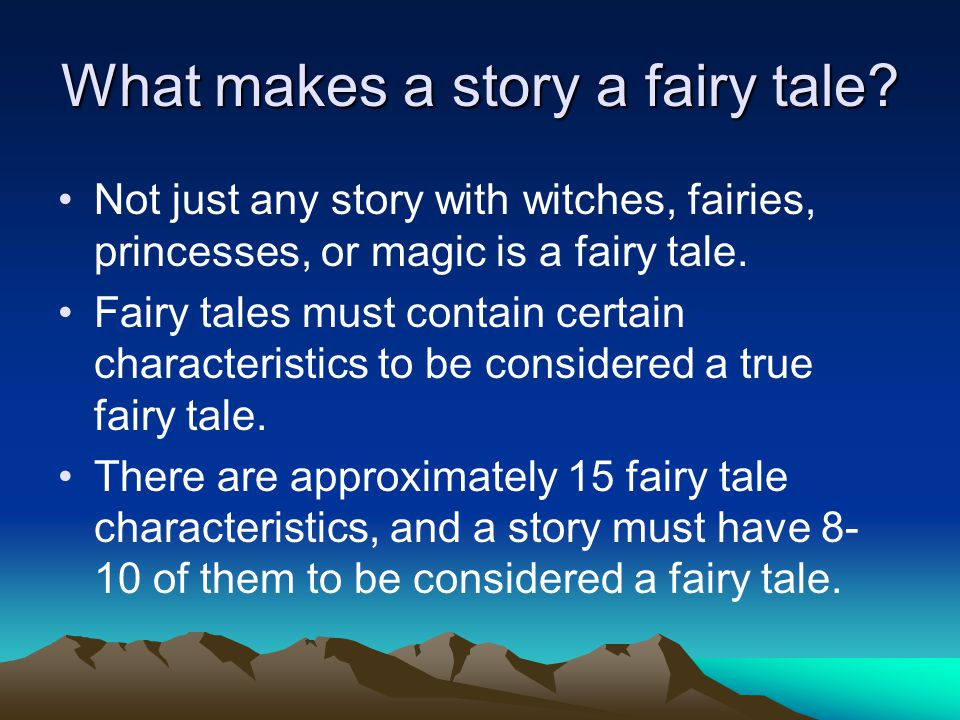 What makes a story a fairy tale