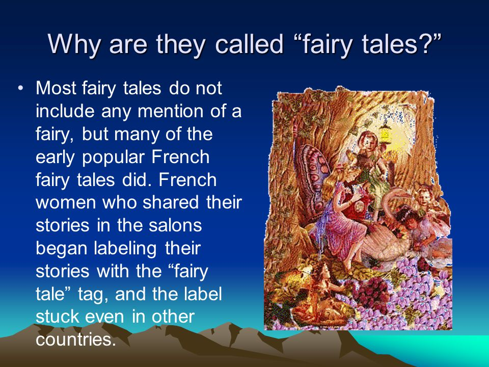 Why are they called fairy tales